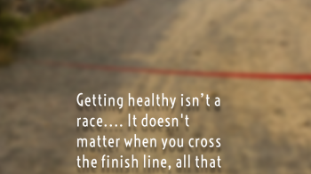 Getting-Healthy-is-Not-a-Race-Mark-Quote