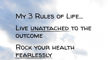 My Three Rules of Life