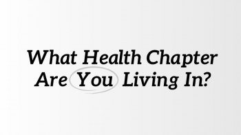 What-Health-Chapter-are-You-Living-In